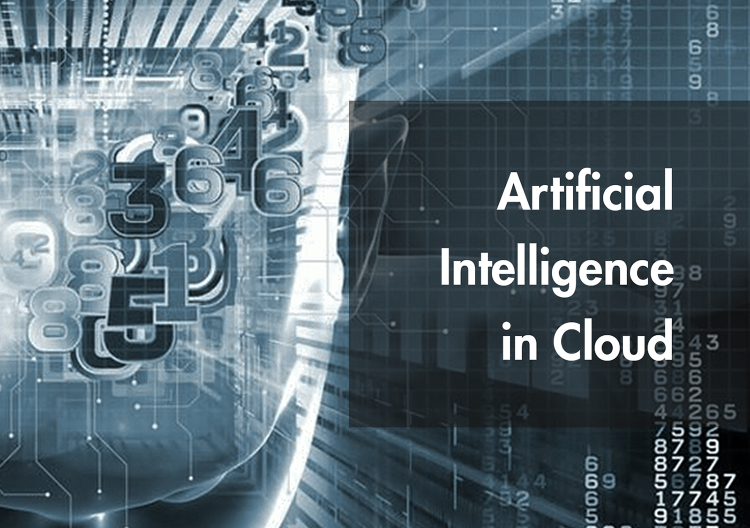 Artificial Intelligence in Cloud