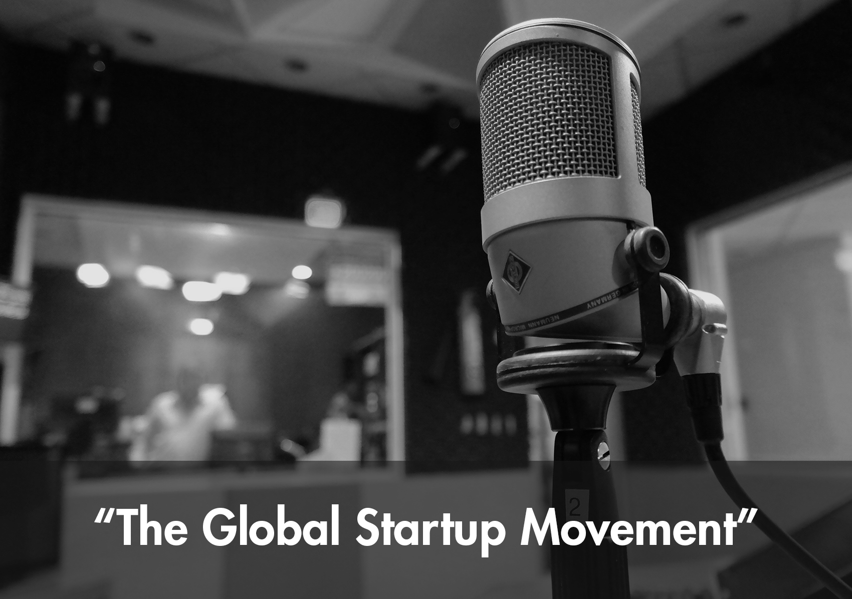"Albert Stepanyan on ""The Global Startup Movement"" podcast interview"
