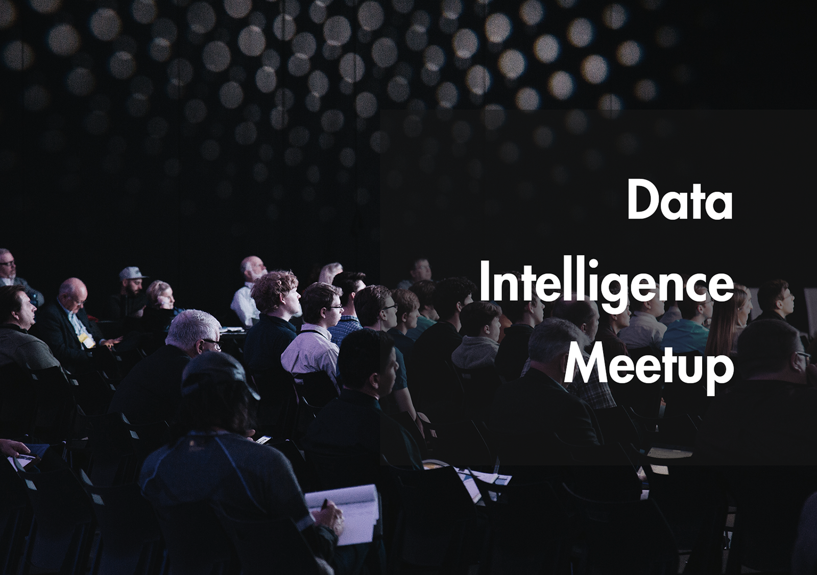 Data Intelligence Meetup: An event dedicated to strengthening the AI and data science community in Munich