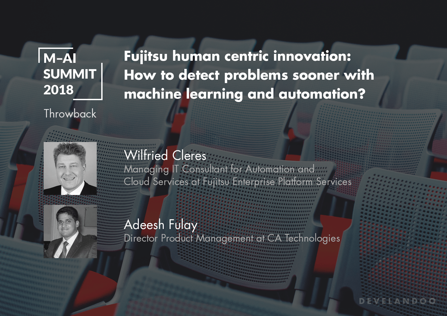 Fujitsu Human Centric AI: Our Speakers Talk about How to Detect Problems Sooner with Machine Learning and Automation