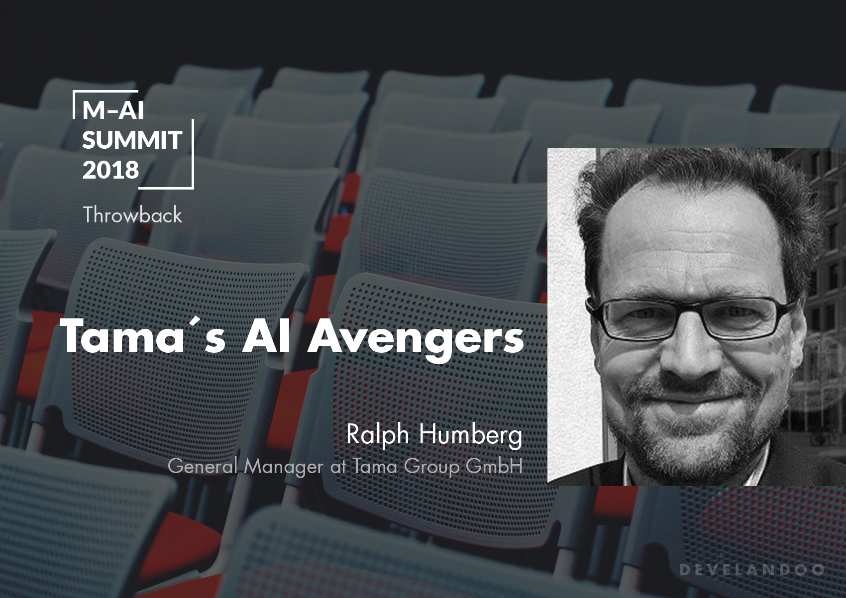 Munich AI Summit 2018. Tama's AI Avengers Are Here