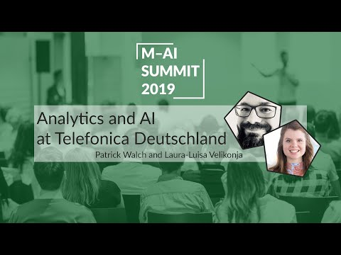Analytics and AI at Telefónica Deutschland | Munich AI Summit 2019